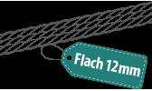 Flach 12mm +