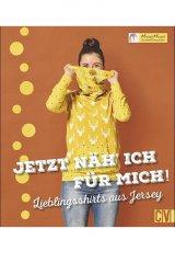 Buch -Jetzt näh` ich was für mich! - Lieblingsshirts aus Jersey