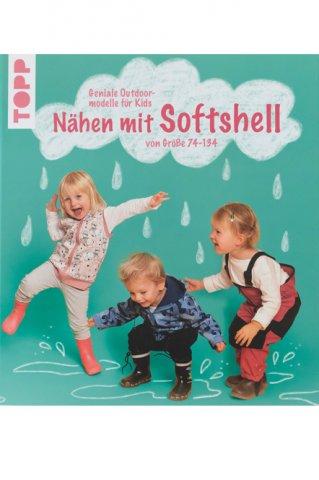 Buch - Nähen mit Sofshell - Geniale Outdoormodelle für Kids - TOPP