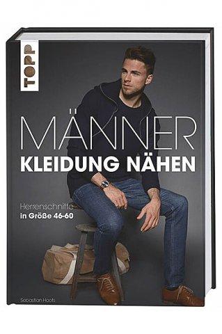 Männer Kleidung nähen - TOPP - Nähbuch